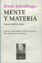 MENTE Y MATERIA: CONFERENCIAS TARNER TRINITY COLLEGE, CAMBRIDGE, OCTUBRE DE 1956
