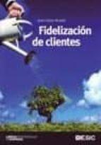 fidelizacion de clientes-juan carlos alcaide-9788473566803
