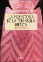 La prehistoria de la peninsula iberica 978-8474238303 EPUB PDF por Maria cruz fernandez castro