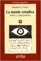 LA MENTE CREATIVA: MITOS Y MECANISMOS