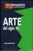 diccionario del arte del siglo xx-9788474916003