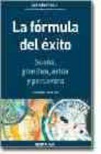 la formula del exito: soñar + planificar + actuar + perseverar-charles p. garcia-9788475776903