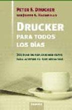 drucker para todos los dias: 366 dias de reflexiones clave para a certar en sus negocios-peter f. drucker-9788475777603