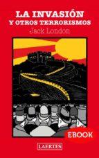 la invasión y otros terrorismos (ebook)-jack london-9788475847603