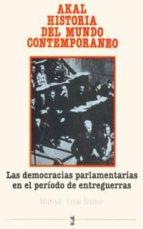 LAS DEMOCRACIAS PARLAMENTARIAS EN EL PERIODO DE ENTREGUERRAS