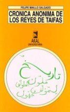 cronica anonima de los reyes de taifas-felipe maillo salgado-9788476007303