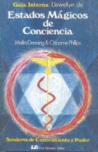 estados magicos de conciencia-melita denning-osborne phillips-9788476270103