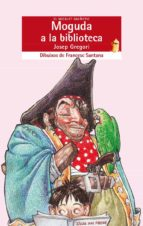 moguda a la biblioteca-josep gregori-9788476601303
