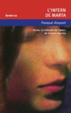l infern de marta; la mascara de l amor-pasqual alapont-vicente garrido-9788476607503