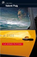 LA GRAN RUTINA (EBOOK)