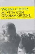 Mi Vida Con Graham Greene (Testimonio)