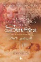 El libro de El libro de la interpretacion de los sueños autor MUHAMMAD IBN SIRIN TXT!