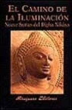 el camino de la iluminacion: nueve suttas del digha nikaya-9788478132003