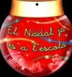 el nadal ja és a l escola (lletra lligada)-9788478875603