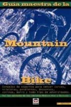 guia maestra de la mountain bike-9788479022303