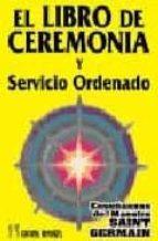 el libro de ceremonia y servicio ordenado 9788479102203
