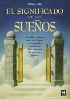 EL SIGNIFICADO DE LOS SUEÑOS | DENISE LINN | Casa del Libro