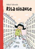 rita gigante (el mundo de rita)-mikel valverde-9788479421403