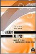 El libro de Juegos activos: educacion primaria y eso autor LARISA PETROVNA ZAPAROSHANOVA DOC!