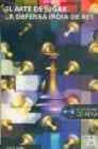 el arte de jugar: la defensa india de rey (+ cd)-eduard gufeld-9788480197403