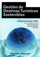 gestion de destinos turisticos sostenibles josep francesc valls 9788480885003
