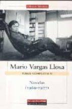 obras completas de mario vargas llosa. volumen ii: novelas (1969 1977) mario vargas llosa 9788481095203