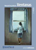 manual de producto de ventanas (2ª ed.)-9788481436303