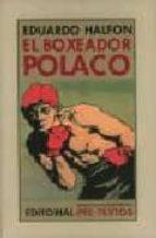 el boxeador polaco eduardo halfon 9788481919103