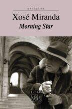 Morning Star (Edición Literaria - Narrativa E-Book)