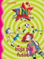 tina superbruixa boja pel futbol-9788483041703