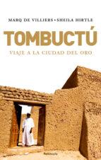 TUMBUCTU: VIAJE A LA CIUDAD DE ORO