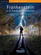 Frankenstein o el moderno Prometeo (Kalafate)