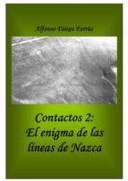 contactos 2: el enigma de las líneas de nazca (ebook)-alfonso faixes farrus-9788483265703