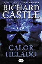 calor helado (serie castle 4)-richard castle-9788483654903