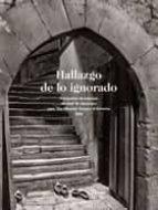 hallazgo de lo ignorado. fotografias de asturias de ruth m. anderson para the hispanic society of america. 1925 9788483676103