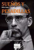 sueños y pesadillas: memorias de un diplomatico maximo cajal 9788483832103