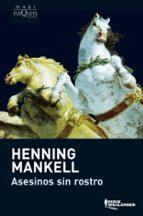 asesinos sin rostro-henning mankell-9788483835203