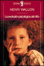 la evolucion psicologica del niño-henri wallon-9788484320203