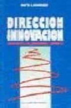 DIRECCION PARA LA INNOVACION: LIDERAZGO DE LOS PROFESIONALES TECN ICOS