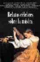 relatos celebres sobre la musica-alvaro mutis-stefan zweig-9788489779303