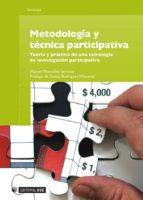 metodología y técnica participativa (ebook)-manuel montañes serrano-9788490294703