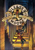 La tienda de los mapas olvidados (Ulysses Moore 2)
