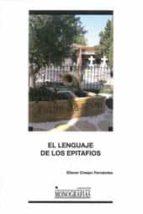 el lenguaje de los epitafios-eliecer crespo fernandez-9788490440803
