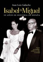 isabel y miguel-juan luis galiacho-9788490601303