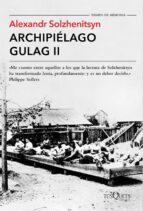 archipielago gulag ii-aleksandr solzhenitsyn-9788490661703