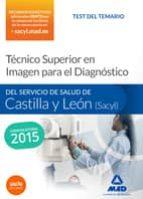TECNICO SUPERIOR EN IMAGEN PARA EL DIAGNOSTICO DEL SERVICIO DE SALUD DE CASTILLA Y LEON (SACYL): TEST