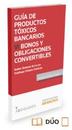 guia de productos toxicos bancarios vi bonos y obligaciones convertibles-isabel jimenez de lucas-9788490984703