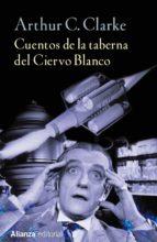 cuentos de la taberna del ciervo blanco-arthur c. clarke-9788491042303
