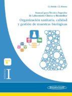 módulo i. organización sanitaria, calidad y gestion de muestras biologicas: manual para tecnico superior de laboratorio clinico y biomedico francisco merdida de la torre 9788491100003