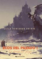 ecos del pasado. la danza del fuego. i (ebook)-leíla bentahar palate-9788491269403